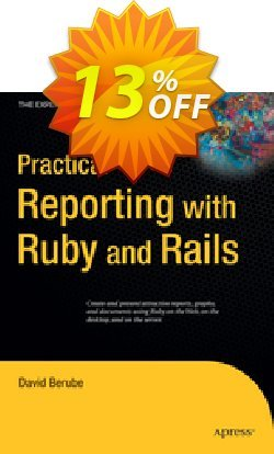 Practical Reporting with Ruby and Rails - Berube  Coupon, discount Practical Reporting with Ruby and Rails (Berube) Deal. Promotion: Practical Reporting with Ruby and Rails (Berube) Exclusive Easter Sale offer for iVoicesoft