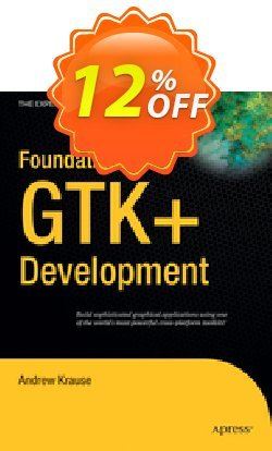 Foundations of GTK+ Development - Krause  Coupon, discount Foundations of GTK+ Development (Krause) Deal. Promotion: Foundations of GTK+ Development (Krause) Exclusive Easter Sale offer for iVoicesoft