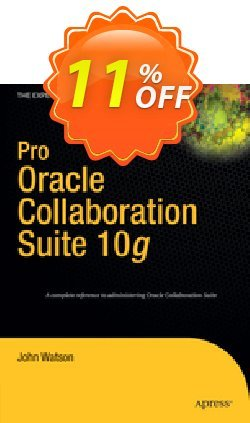 Pro Oracle Collaboration Suite 10g - Watson  Coupon discount Pro Oracle Collaboration Suite 10g (Watson) Deal - Pro Oracle Collaboration Suite 10g (Watson) Exclusive Easter Sale offer for iVoicesoft