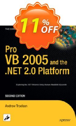 Pro VB 2005 and the .NET 2.0 Platform - Troelsen  Coupon discount Pro VB 2005 and the .NET 2.0 Platform (Troelsen) Deal. Promotion: Pro VB 2005 and the .NET 2.0 Platform (Troelsen) Exclusive Easter Sale offer for iVoicesoft