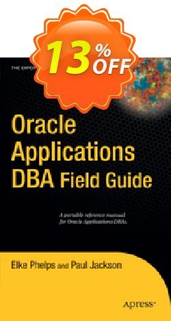 Oracle Applications DBA Field Guide - Jackson  Coupon discount Oracle Applications DBA Field Guide (Jackson) Deal - Oracle Applications DBA Field Guide (Jackson) Exclusive Easter Sale offer for iVoicesoft