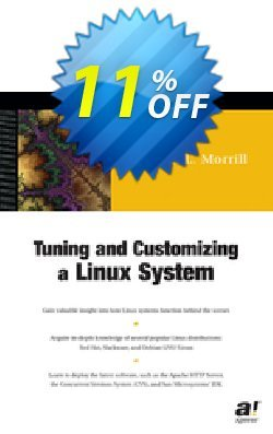 Tuning and Customizing a Linux System - Morrill  Coupon, discount Tuning and Customizing a Linux System (Morrill) Deal. Promotion: Tuning and Customizing a Linux System (Morrill) Exclusive Easter Sale offer for iVoicesoft