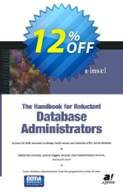 The Handbook for Reluctant Database Administrators - Finsel  Coupon, discount The Handbook for Reluctant Database Administrators (Finsel) Deal. Promotion: The Handbook for Reluctant Database Administrators (Finsel) Exclusive Easter Sale offer for iVoicesoft