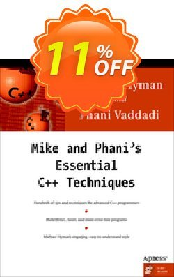 Mike and Phani's Essential C++ Techniques - Hyman  Coupon, discount Mike and Phani's Essential C++ Techniques (Hyman) Deal. Promotion: Mike and Phani's Essential C++ Techniques (Hyman) Exclusive Easter Sale offer for iVoicesoft