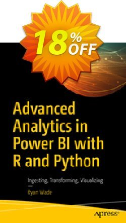 Advanced Analytics in Power BI with R and Python - Wade  Coupon, discount Advanced Analytics in Power BI with R and Python (Wade) Deal. Promotion: Advanced Analytics in Power BI with R and Python (Wade) Exclusive Easter Sale offer for iVoicesoft