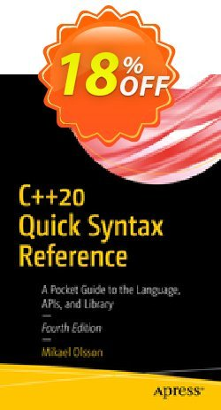 C++20 Quick Syntax Reference - Olsson  Coupon, discount C++20 Quick Syntax Reference (Olsson) Deal. Promotion: C++20 Quick Syntax Reference (Olsson) Exclusive Easter Sale offer for iVoicesoft