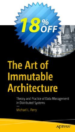 The Art of Immutable Architecture - Perry  Coupon, discount The Art of Immutable Architecture (Perry) Deal. Promotion: The Art of Immutable Architecture (Perry) Exclusive Easter Sale offer for iVoicesoft