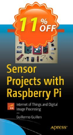 Sensor Projects with Raspberry Pi - Guillen  Coupon, discount Sensor Projects with Raspberry Pi (Guillen) Deal. Promotion: Sensor Projects with Raspberry Pi (Guillen) Exclusive Easter Sale offer for iVoicesoft