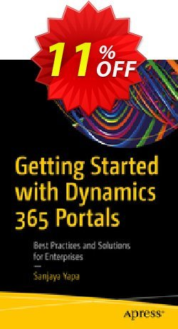 Getting Started with Dynamics 365 Portals - Yapa  Coupon, discount Getting Started with Dynamics 365 Portals (Yapa) Deal. Promotion: Getting Started with Dynamics 365 Portals (Yapa) Exclusive Easter Sale offer for iVoicesoft
