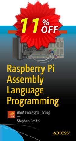 Raspberry Pi Assembly Language Programming - Smith  Coupon, discount Raspberry Pi Assembly Language Programming (Smith) Deal. Promotion: Raspberry Pi Assembly Language Programming (Smith) Exclusive Easter Sale offer for iVoicesoft