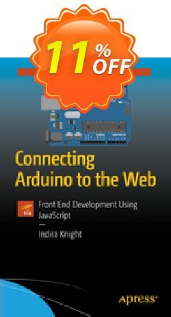 Connecting Arduino to the Web - Knight  Coupon, discount Connecting Arduino to the Web (Knight) Deal. Promotion: Connecting Arduino to the Web (Knight) Exclusive Easter Sale offer for iVoicesoft