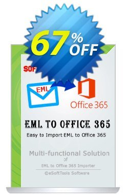 eSoftTools EML to Office365 Converter Coupon, discount Coupon code eSoftTools EML to Office365 Converter - Personal License. Promotion: eSoftTools EML to Office365 Converter - Personal License offer from eSoftTools Software