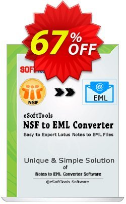 eSoftTools NSF to EML Converter Coupon, discount Coupon code eSoftTools NSF to EML Converter - Personal License. Promotion: eSoftTools NSF to EML Converter - Personal License offer from eSoftTools Software