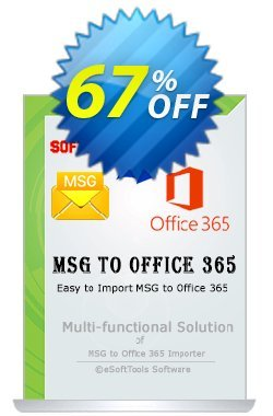 eSoftTools MSG to Office365 Converter - Technician License Coupon, discount Coupon code eSoftTools MSG to Office365 Converter - Technician License. Promotion: eSoftTools MSG to Office365 Converter - Technician License offer from eSoftTools Software