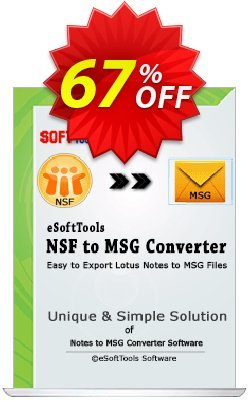 eSoftTools NSF to MSG Converter - Technician License Coupon, discount Coupon code eSoftTools NSF to MSG Converter - Technician License. Promotion: eSoftTools NSF to MSG Converter - Technician License offer from eSoftTools Software