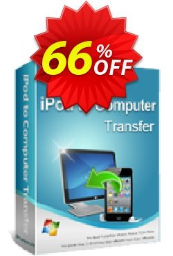 iPubsoft iPod to Computer Transfer Coupon, discount 65% disocunt. Promotion: