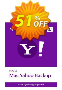 SysTools Yahoo Backup for MAC Coupon discount 30% OFF SysTools Mac Yahoo Backup, verified - Awful sales code of SysTools Mac Yahoo Backup, tested & approved