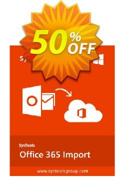 SysTools Office 365 Import Coupon discount SysTools Office 365 Import marvelous promotions code 2019 - marvelous promotions code of SysTools Office 365 Import 2019