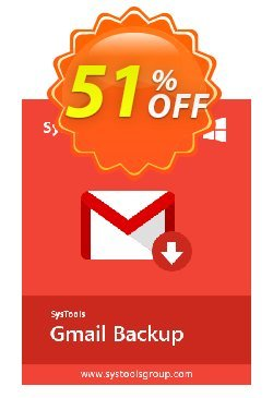 GMail Backup - Single User License Coupon, discount SysTools coupon 36906. Promotion: