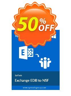 Exchange EDB to NSF Converter - Business License Coupon, discount SysTools coupon 36906. Promotion: