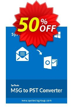 MSG to PST Converter - Business License Coupon, discount SysTools coupon 36906. Promotion: