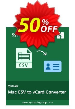 CSV to vCard for MAC - Business License Coupon, discount SysTools coupon 36906. Promotion: