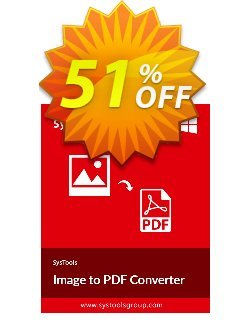 Image to PDF Converter - Personal License Coupon, discount SysTools coupon 36906. Promotion: