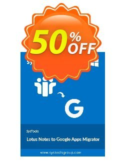 Lotus Notes to Google Apps - 500 Users License Coupon discount SysTools Summer Sale -