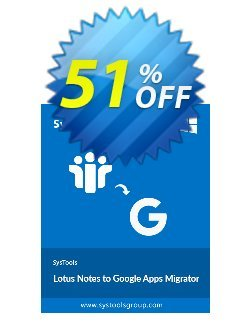 Lotus Notes to Google Apps - 5 Users License Coupon discount SysTools Summer Sale -