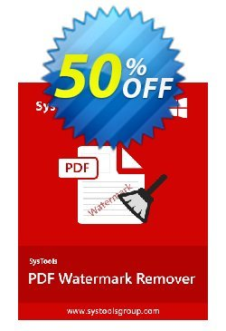 PDF Watermark Remover - Business License Coupon, discount SysTools coupon 36906. Promotion:
