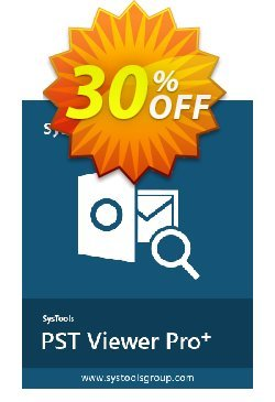 SysTools PST File Viewer Pro Plus Coupon discount SysTools coupon 36906. Promotion: