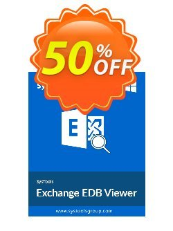 SysTools Exchange EDB Viewer - 50 Users Coupon discount SysTools Summer Sale. Promotion: