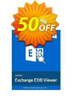 SysTools Exchange EDB Viewer - 50 Users Coupon discount SysTools Summer Sale -