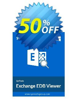 SysTools Exchange EDB Viewer - 100 Users Coupon discount SysTools Summer Sale. Promotion: