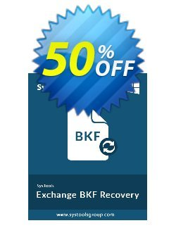 SysTools Exchange BKF Recovery Coupon, discount SysTools coupon 36906. Promotion: