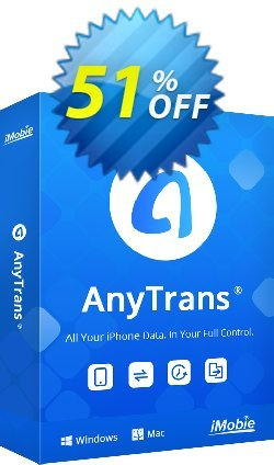 AnyTrans Coupon discount Coupon Imobie promotion 2 (39968) - Pay $10 to upgrade your PhoneTrans Pro or PodTrans Pro to AnyTrans.