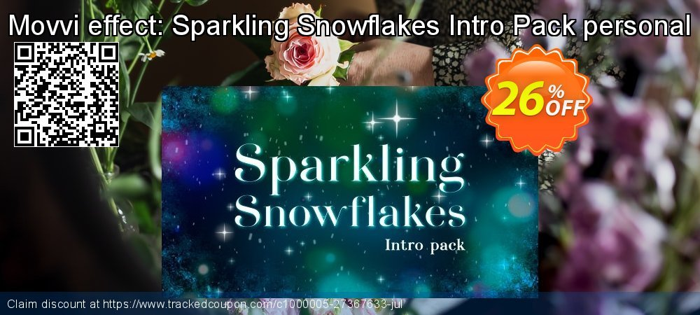 Movvi effect: Sparkling Snowflakes Intro Pack personal coupon on Black Friday discounts