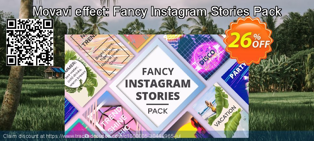 Movavi effect: Fancy Instagram Stories Pack coupon on New Year's Day deals
