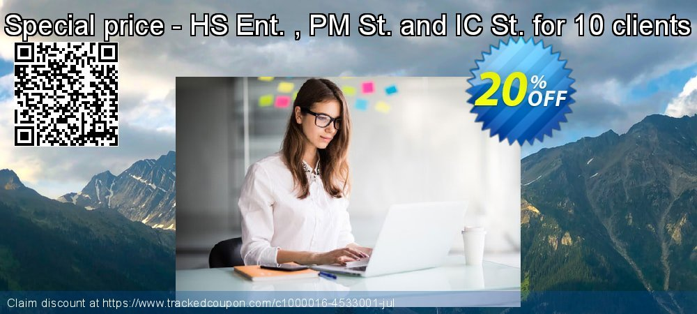 Special price - HS Ent. , PM St. and IC St. for 10 clients coupon on New Year's Day offering sales