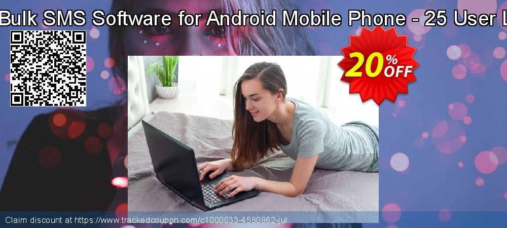 DRPU Bulk SMS Software for Android Mobile Phone - 25 User License coupon on Easter super sale