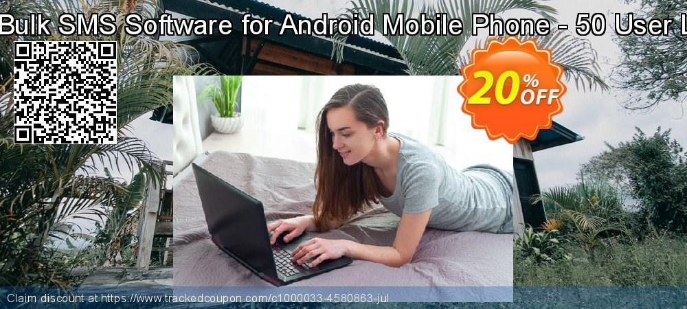 DRPU Bulk SMS Software for Android Mobile Phone - 50 User License coupon on Spring discounts