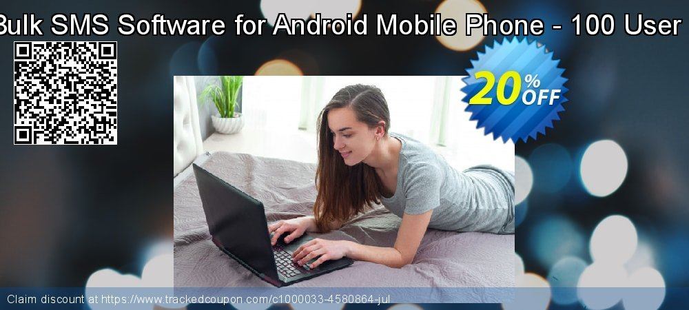 DRPU Bulk SMS Software for Android Mobile Phone - 100 User License coupon on April Fool's Day promotions