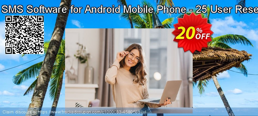 DRPU Bulk SMS Software for Android Mobile Phone - 25 User Reseller License coupon on April Fool's Day discount
