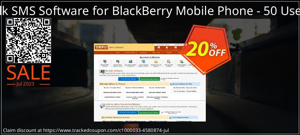 DRPU Bulk SMS Software for BlackBerry Mobile Phone - 50 User License coupon on Easter sales