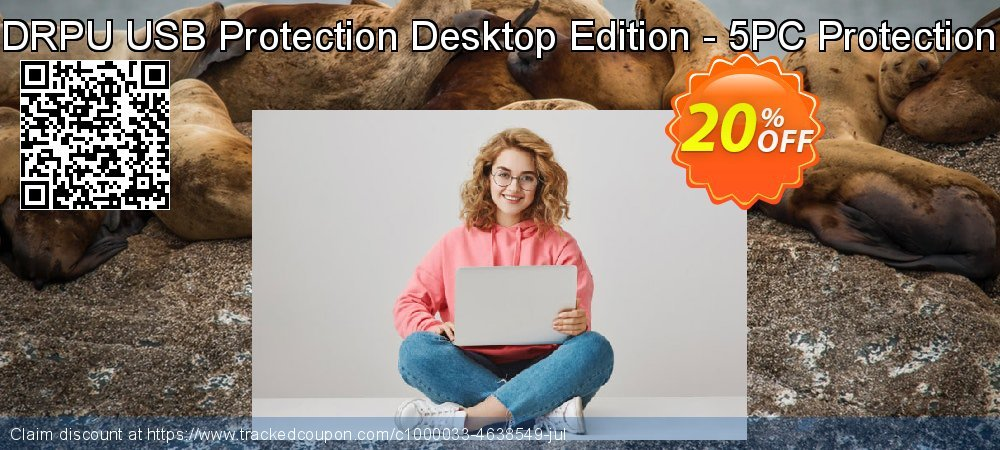 Get 20% OFF DRPU USB Protection Desktop Edition - 5PC Protection offering discount