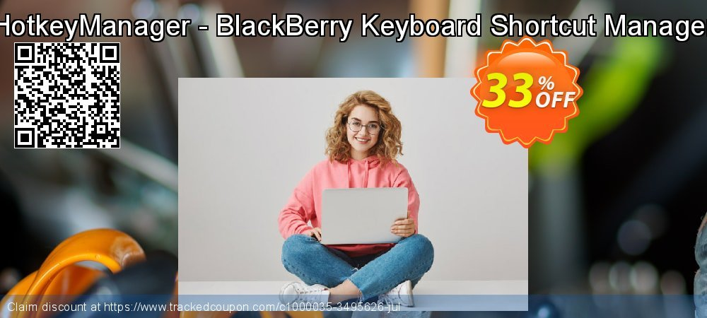 Get 30% OFF HotkeyManager - BlackBerry Keyboard Shortcut Manager promotions