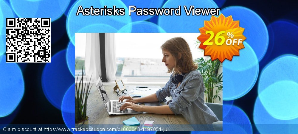 Asterisks Password Viewer coupon on American Independence Day deals