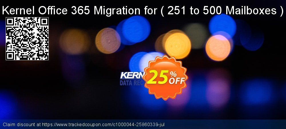 Kernel Office 365 Migration for -  251 to 500 Mailboxes   coupon on Halloween promotions