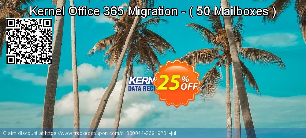 Kernel Office 365 Migration - -  50 Mailboxes   coupon on Halloween offer