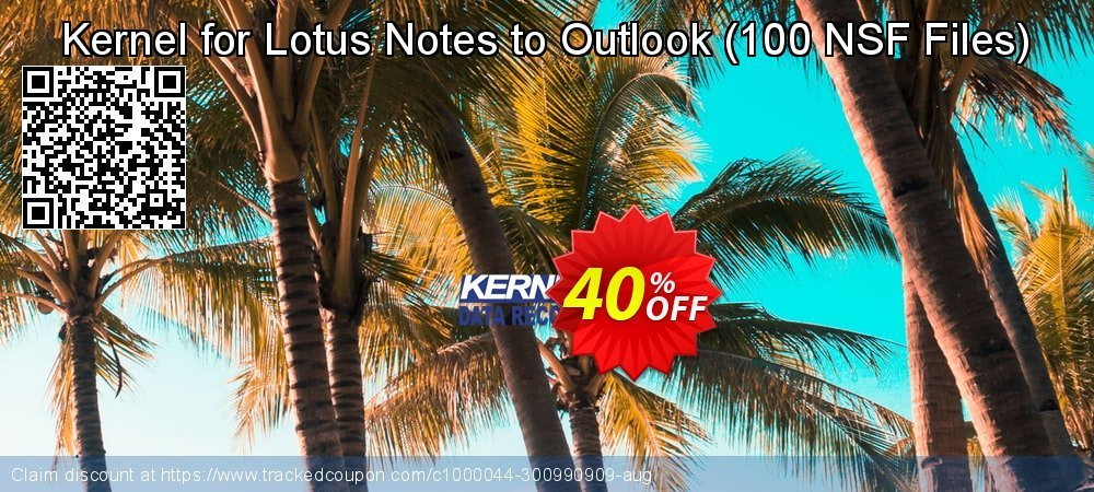Claim 40% OFF Kernel for Lotus Notes to Outlook - 100 NSF Files Coupon discount September, 2021